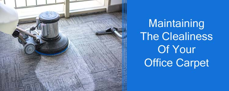 Maintaining The Cleanliness of your Office Carpet